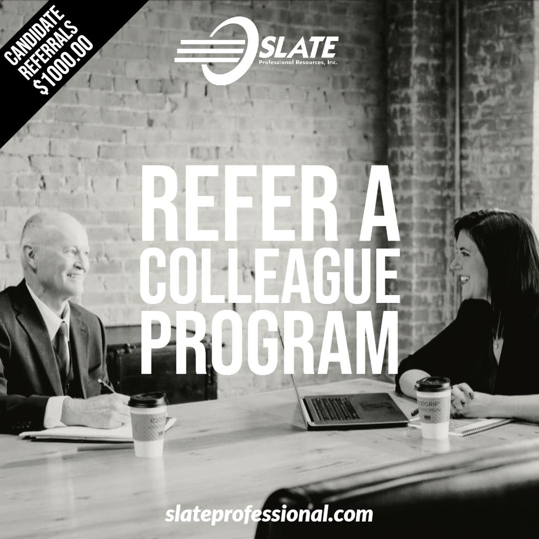 Slate Professional Resources Refer A Colleague Program